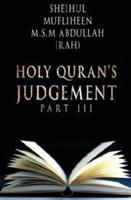 Holy Quran's judgement - part 3